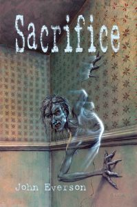 Sacrifice by John Everson, Delirium Books limited edition, 2007.