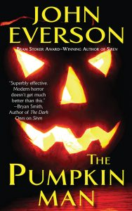 The Pumpkin Man by John Everson